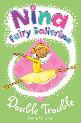 Book cover for Nina Fairy Ballerina: Double Trouble